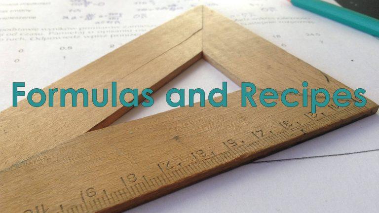 Formulas and Recipes